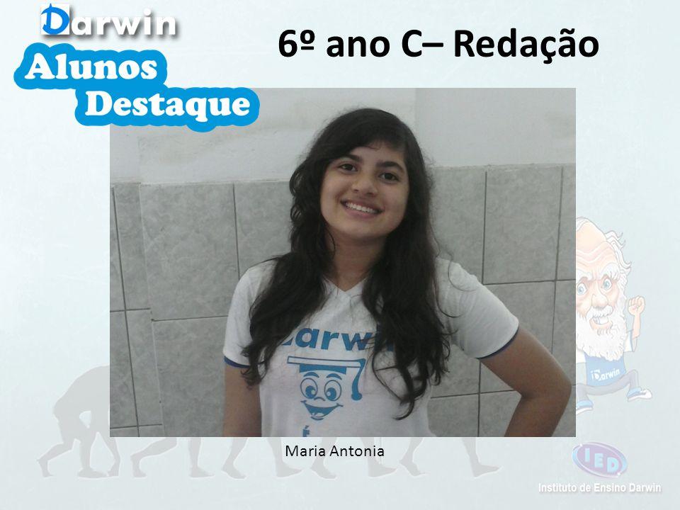 Maria Antonia 6º ano C– Redação
