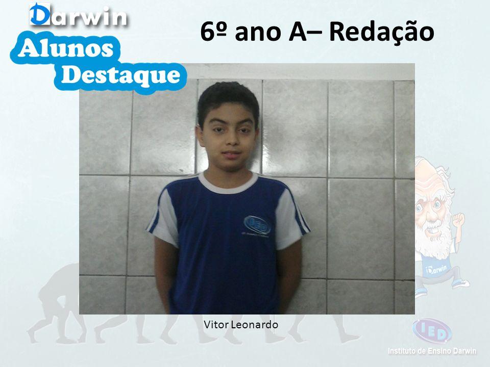 Vitor Leonardo 6º ano A– Redação