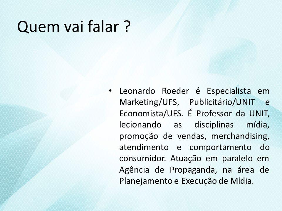 Contatos e-mail: leonardo@infonet.com.brleonardo@infonet.com.br msn: roeder@infonet.com.br twitter: @leoroeder
