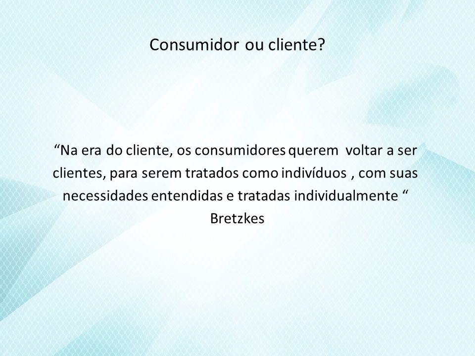 Consumidor ou cliente.