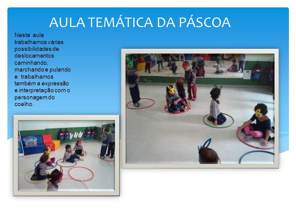 Nesta aula trabalhamos várias possibilidades de deslocamentos caminhando, marchando e pulando e trabalhamos também a expressão e interpretação com o p