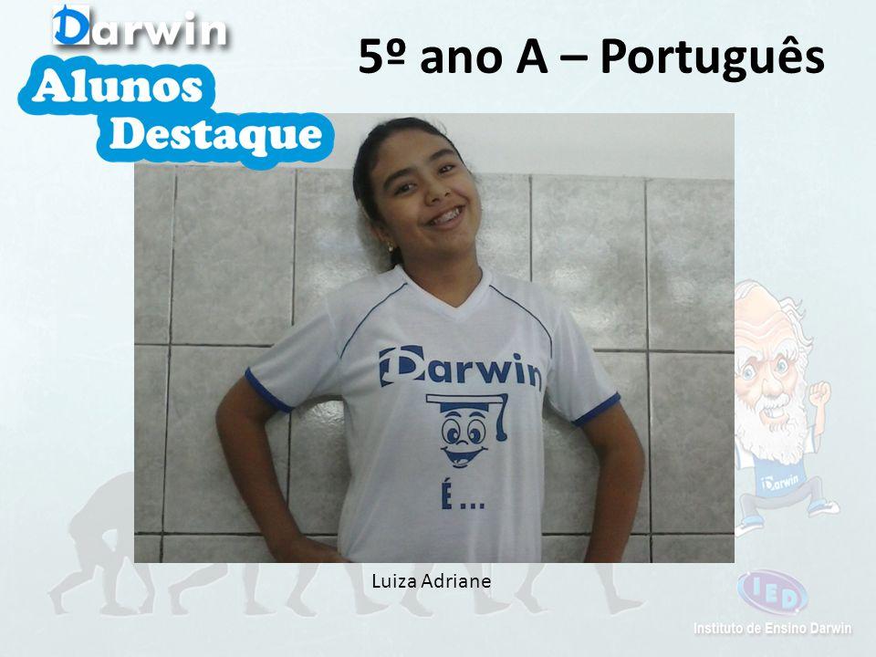 Luiza Adriane 5º ano A – Português