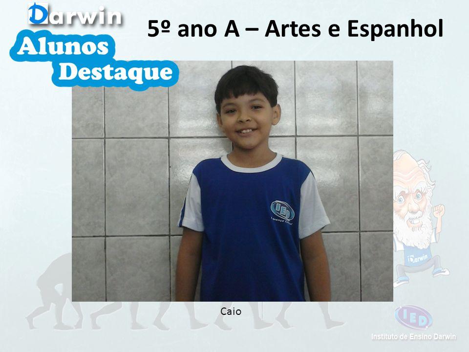 Caio 5º ano A – Artes e Espanhol