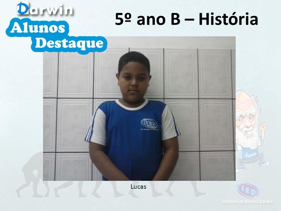 Lucas 5º ano B – História
