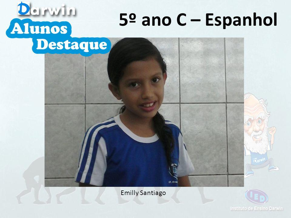 Emilly Santiago 5º ano C – Espanhol