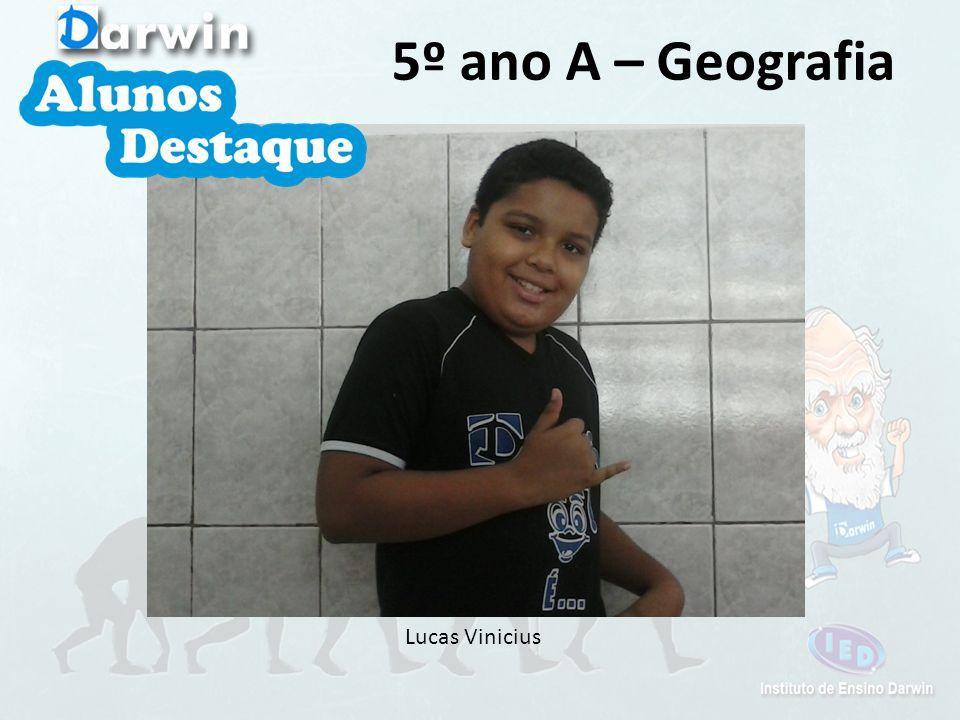 Marina de Oliveira 5º ano A – Geografia