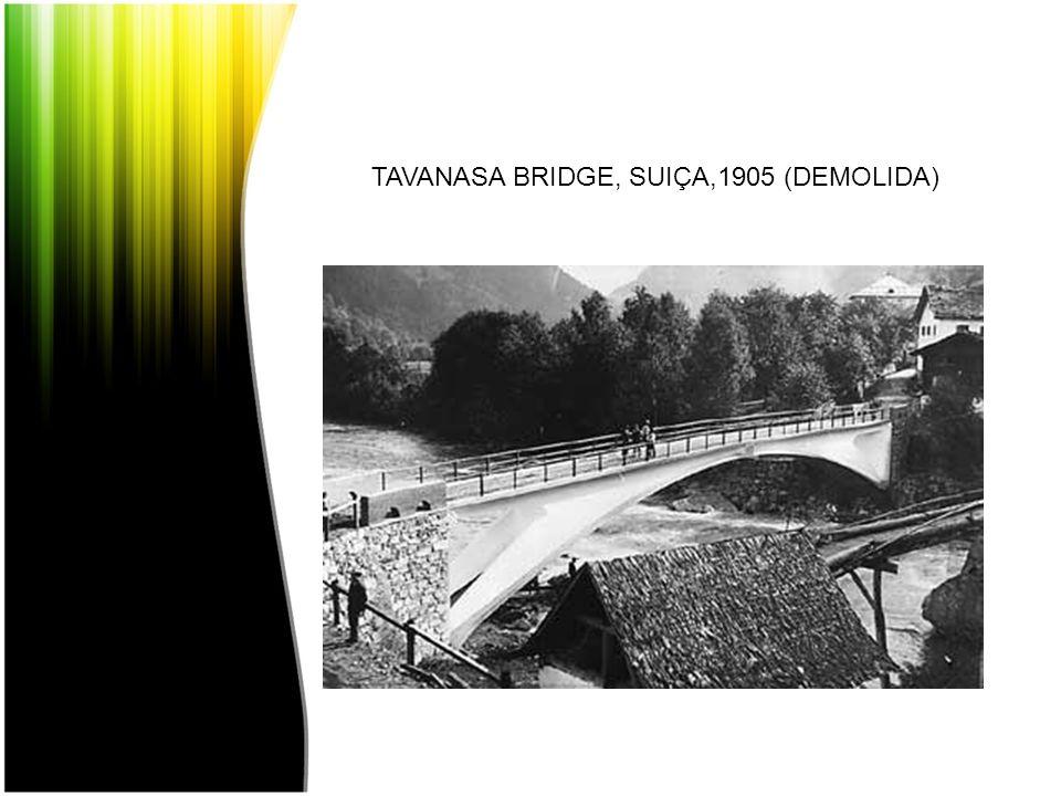 TAVANASA BRIDGE, SUIÇA,1905 (DEMOLIDA)