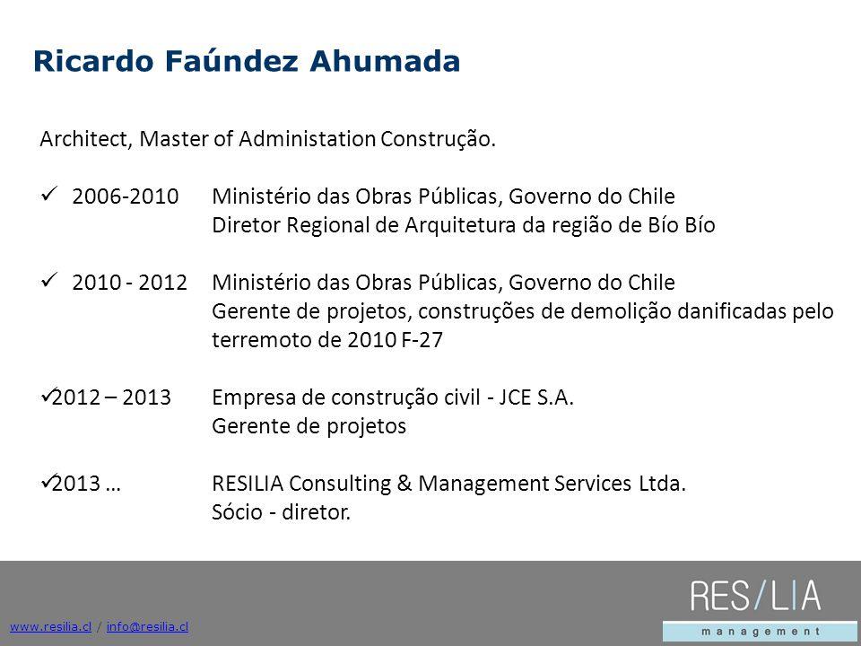 Architect, Master of Administation Construção. 2006-2010 Ministério das Obras Públicas, Governo do Chile Diretor Regional de Arquitetura da região de