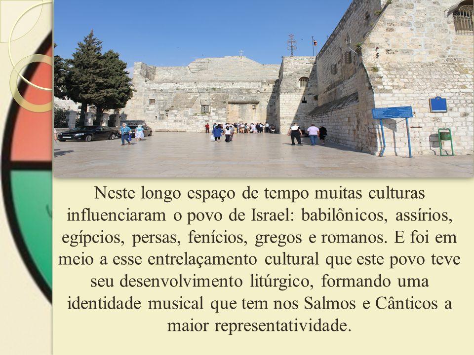 Na tradição litúrgica do povo de Israel, os músicos são descendentes da tribo de Levi.