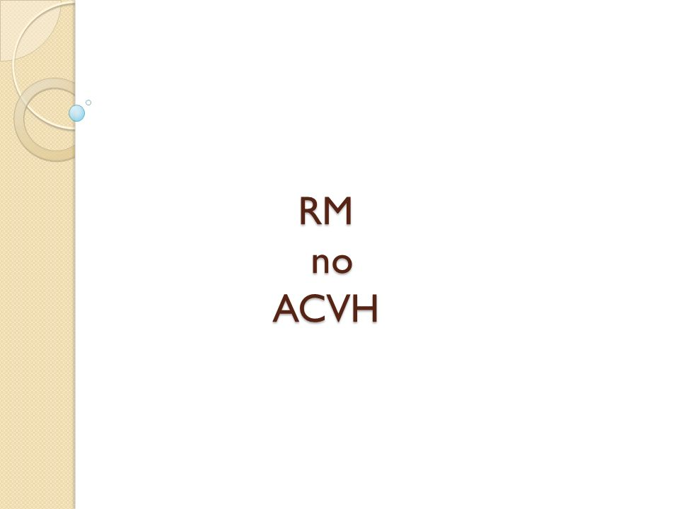 RM no ACVH