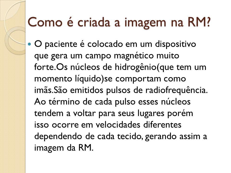 Como é criada a imagem na RM.