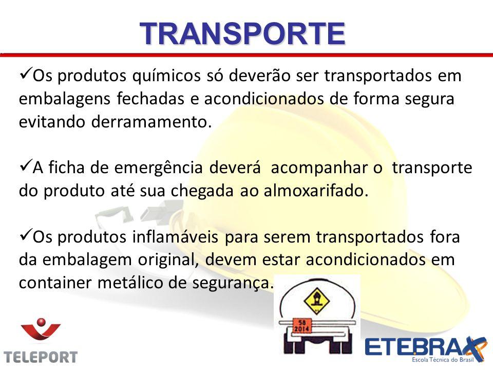 TRANSPORTE Os produtos químicos só deverão ser transportados em embalagens fechadas e acondicionados de forma segura evitando derramamento. A ficha de