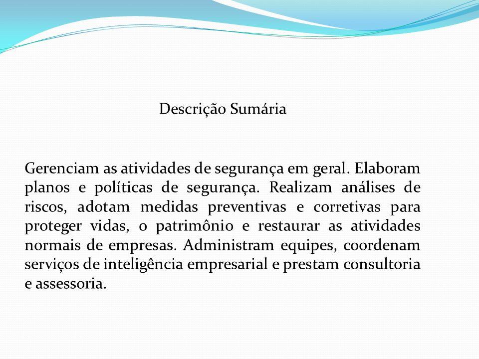 Descrição Sumária GESTOR DE (.......) Gerenciam as atividades de........