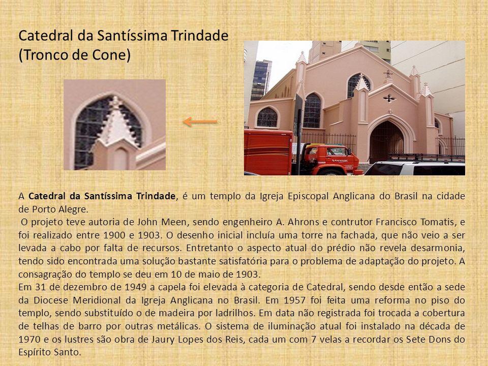 Catedral da Santíssima Trindade (Tronco de Cone) A Catedral da Santíssima Trindade, é um templo da Igreja Episcopal Anglicana do Brasil na cidade de P