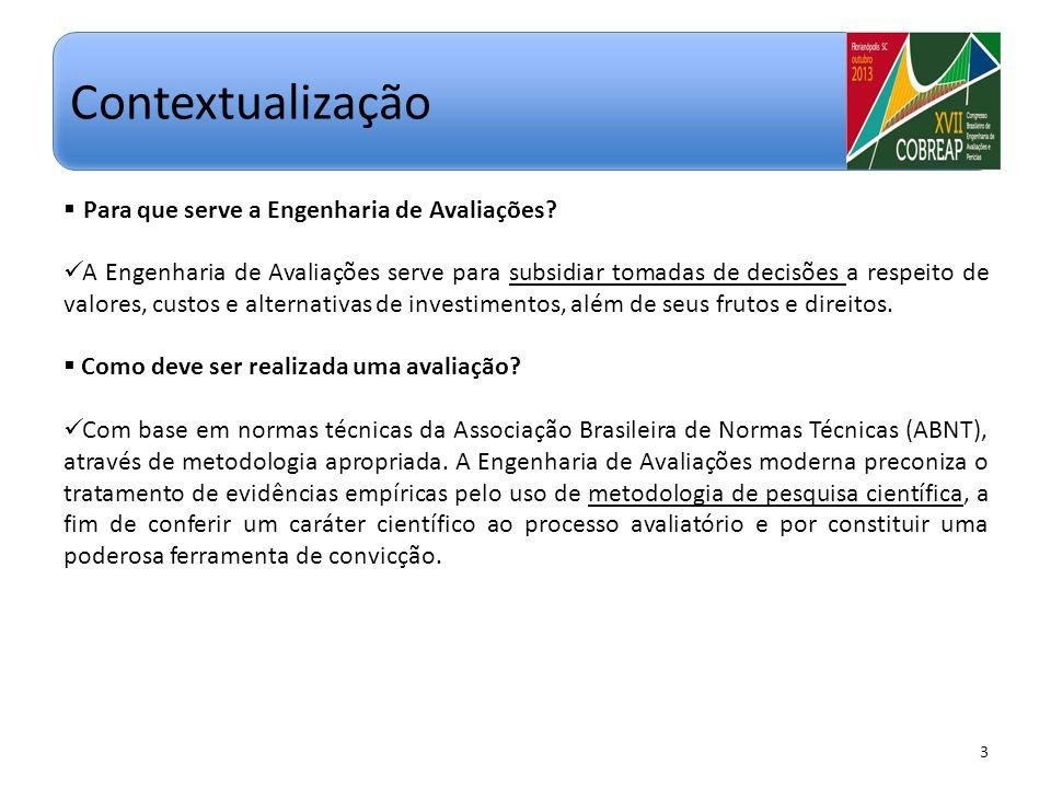 ENGENHEIRO DE AVALIAÇÕES 4 Contextualização CONTRATANTE (TOMADOR DE DECISÃO) Decisão tomada; Imóvel vendido com base no valor proposto no laudo.
