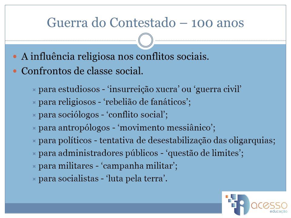 Guerra do Contestado – 100 anos A influência religiosa nos conflitos sociais.