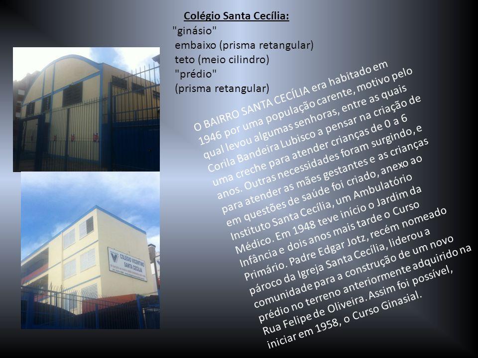 Colégio Santa Cecília: