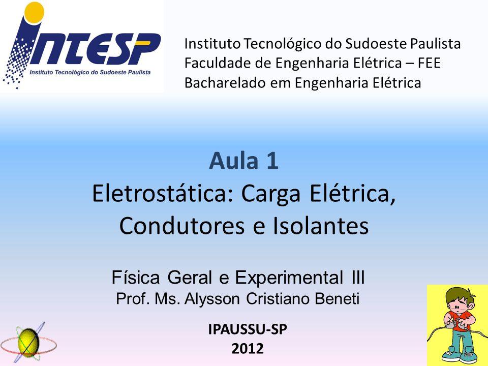 Física Geral e Experimental III Prof.Ms.