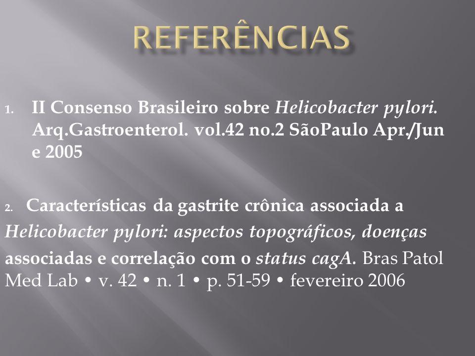 1.II Consenso Brasileiro sobre Helicobacter pylori.