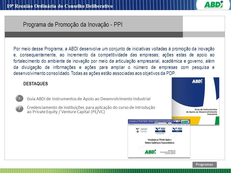 Credenciamento de instituições para aplicação do curso de introdução ao Private Equity / Venture Capital (PE/VC) Guia ABDI de Instrumentos de Apoio ao