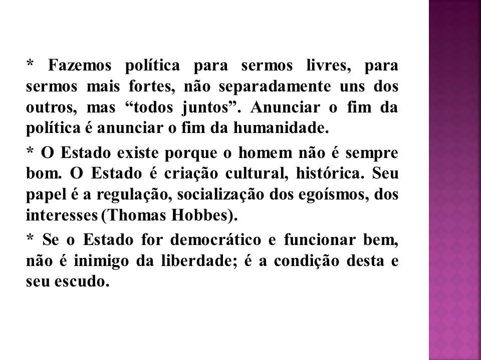 * A pessoa humana tem necessidade da vida social.