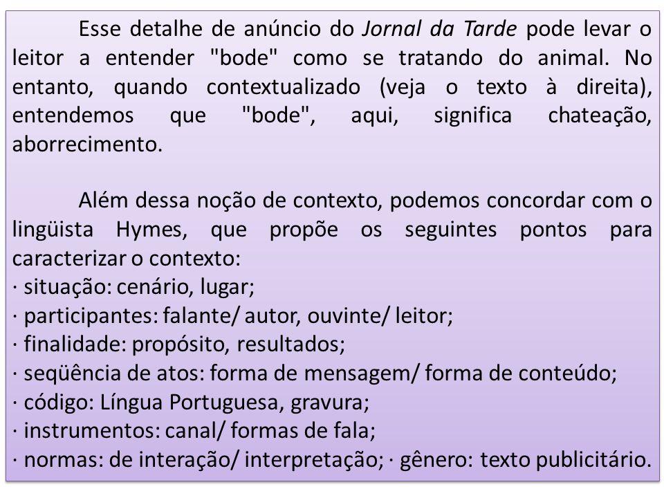 Esse detalhe de anúncio do Jornal da Tarde pode levar o leitor a entender