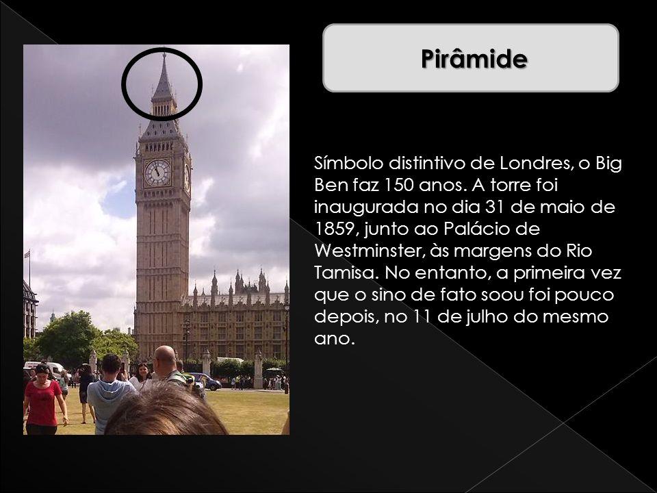 Símbolo distintivo de Londres, o Big Ben faz 150 anos. A torre foi inaugurada no dia 31 de maio de 1859, junto ao Palácio de Westminster, às margens d