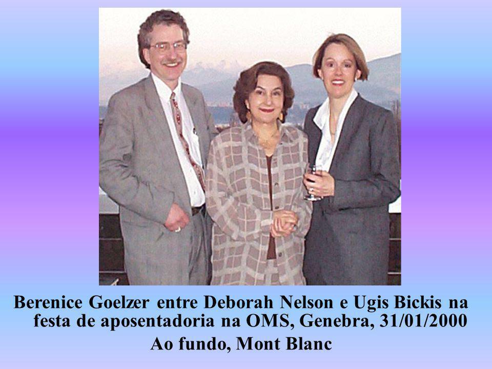 Berenice Goelzer entre Deborah Nelson e Ugis Bickis na festa de aposentadoria na OMS, Genebra, 31/01/2000 Ao fundo, Mont Blanc