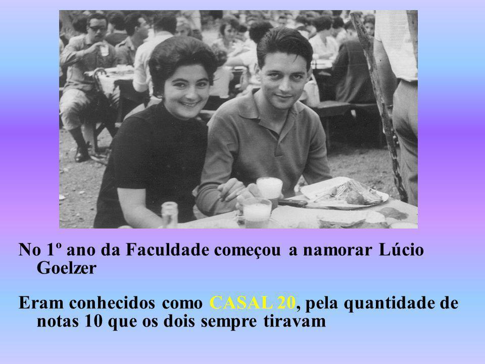 No 1º ano da Faculdade começou a namorar Lúcio Goelzer Eram conhecidos como CASAL 20, pela quantidade de notas 10 que os dois sempre tiravam