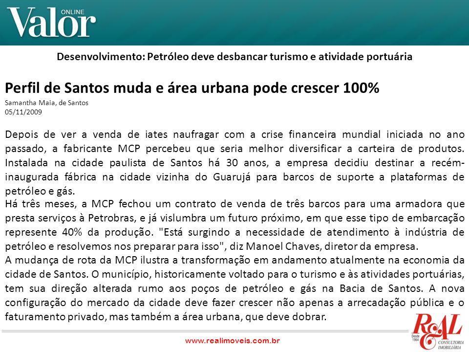 É o melhor cenário de desenvolvimento dos últimos 50 anos e há uma percepção tanto da sociedade quanto da administração pública de que haverá uma mudança do perfil econômico da cidade , diz o prefeito João Paulo Tavares Papa (PMDB).
