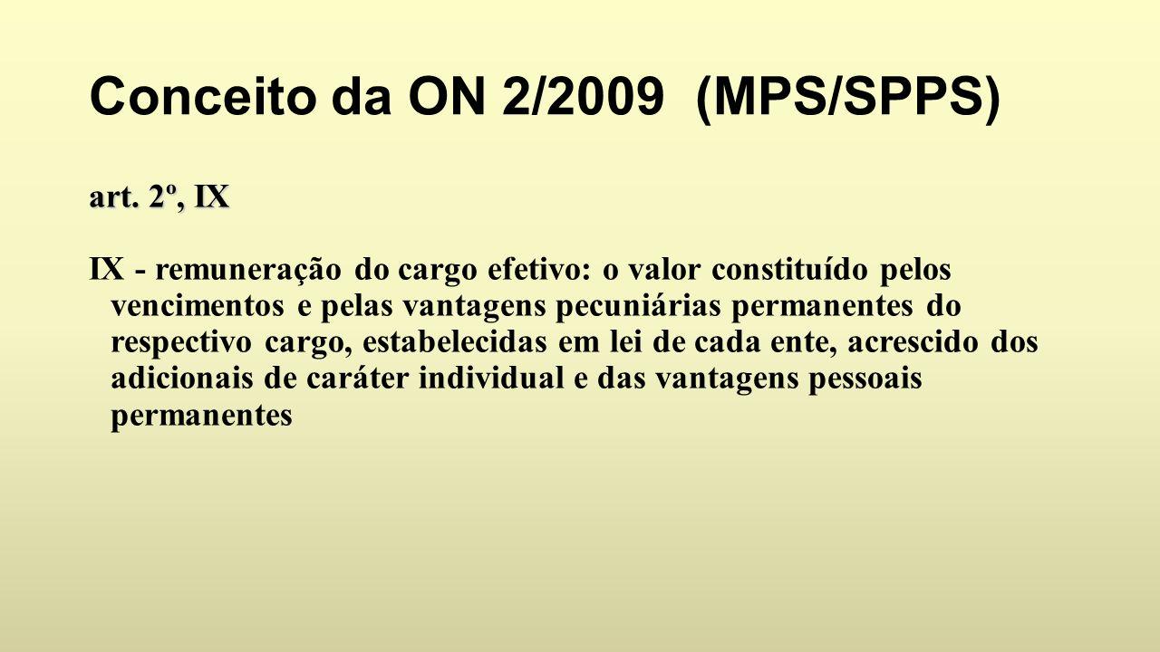Conceito da ON 2/2009 (MPS/SPPS) art.