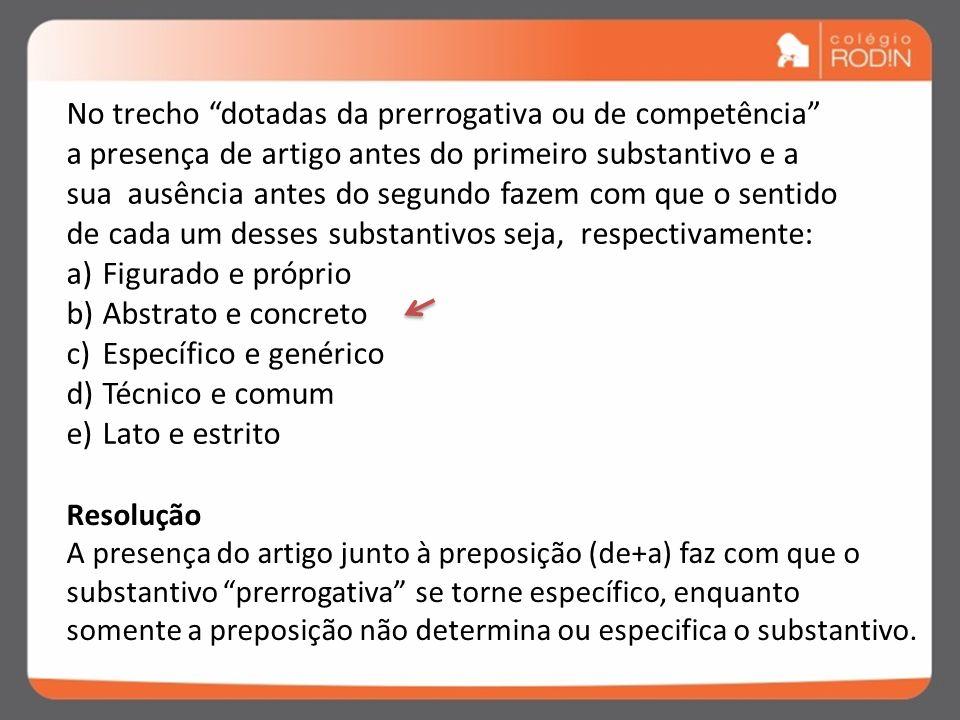 02- Fuvest-SP Leia o seguinte trecho de uma entrevista concedida pelo ministro do Supremo Tribunal Federal, Joaquim Barbosa. Entrevistador : O protago