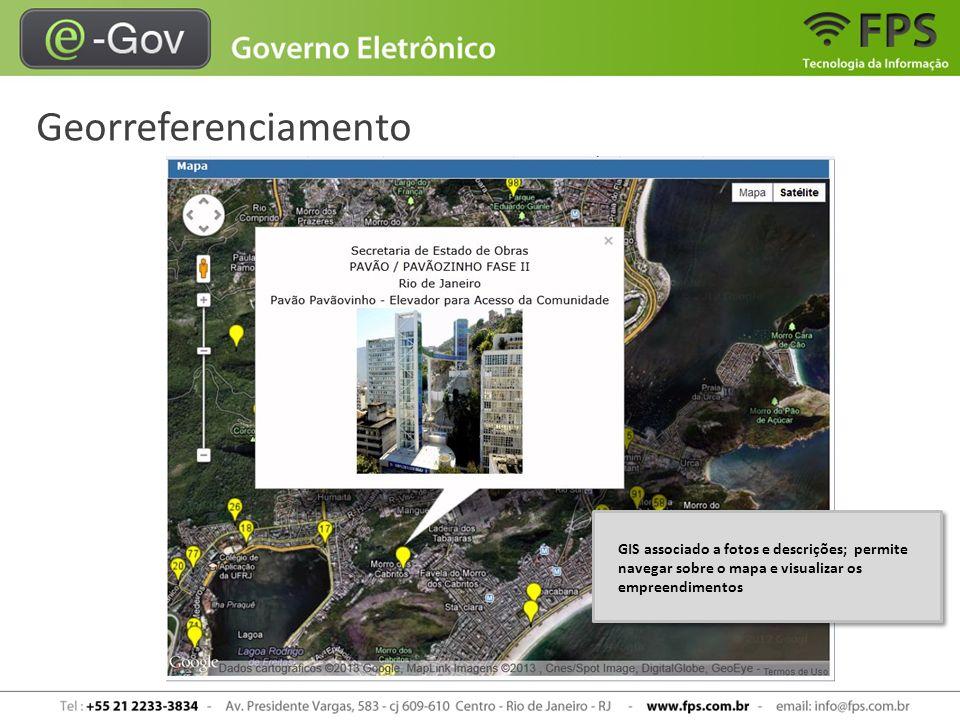 Georreferenciamento GIS associado a fotos e descrições; permite navegar sobre o mapa e visualizar os empreendimentos