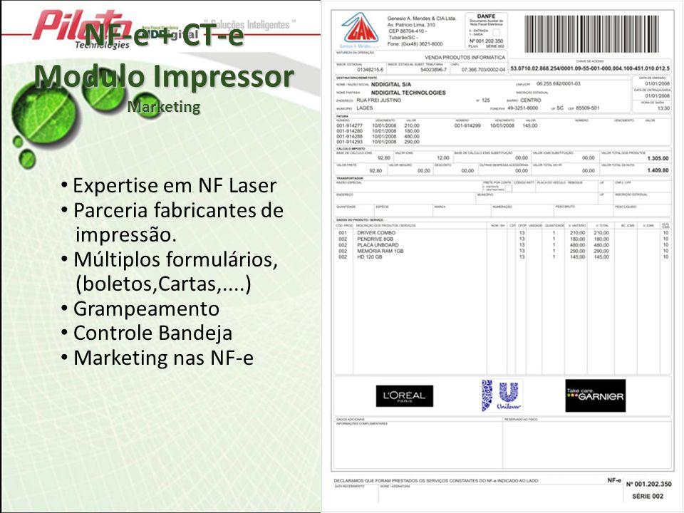 NF-e + CT-e Modulo Impressor Marketing Expertise em NF Laser Parceria fabricantes de impressão. Múltiplos formulários, (boletos,Cartas,....) Grampeame