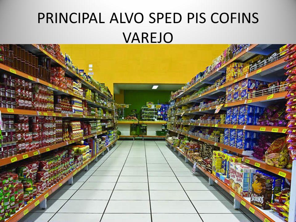 PRINCIPAL ALVO SPED PIS COFINS VAREJO