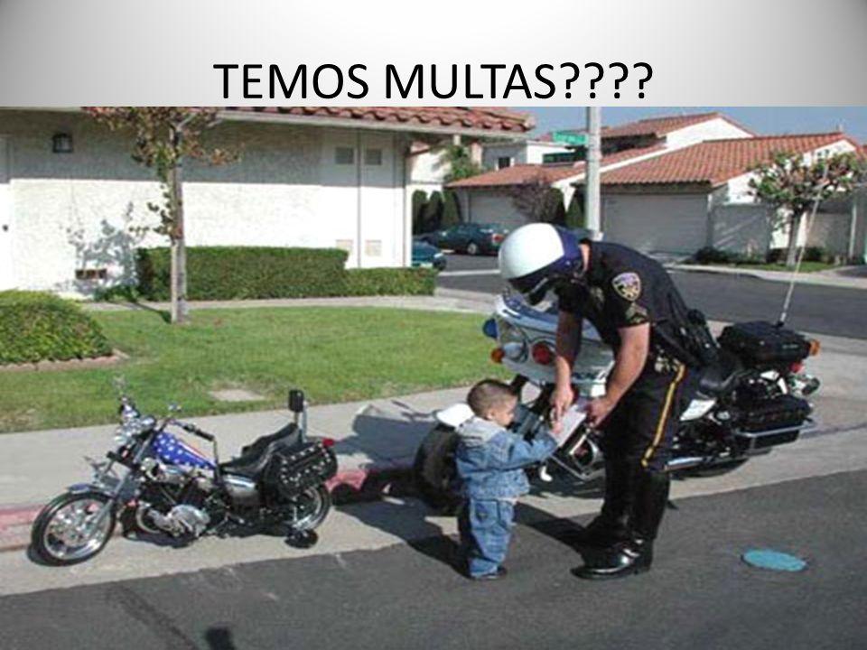 TEMOS MULTAS????