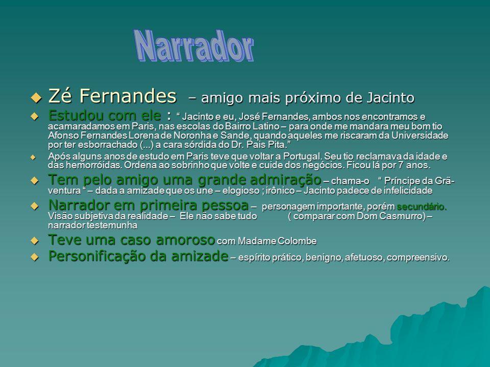 Zé Fernandes – amigo mais próximo de Jacinto Zé Fernandes – amigo mais próximo de Jacinto Estudou com ele : Jacinto e eu, José Fernandes, ambos nos en