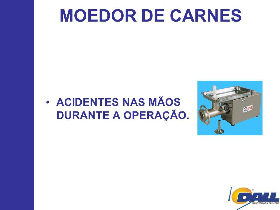 MOEDOR DE CARNES ACIDENTES NAS MÃOS DURANTE A OPERAÇÃO.