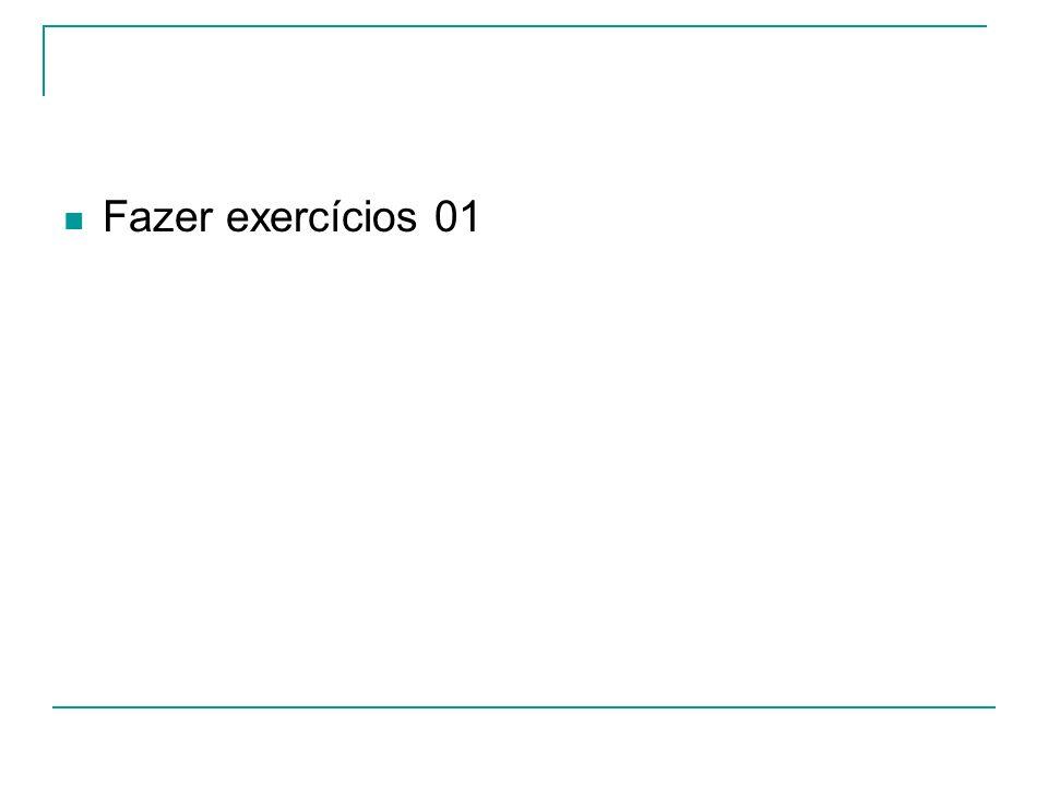 Fazer exercícios 01