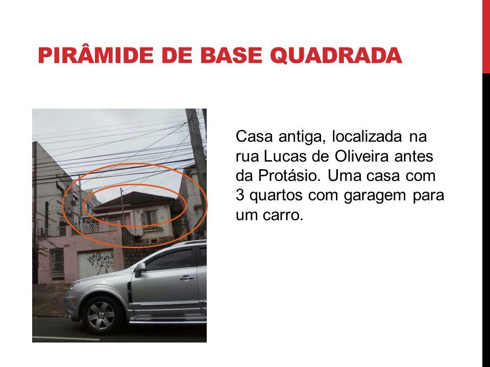 PIRÂMIDE DE BASE QUADRADA Casa antiga, localizada na rua Lucas de Oliveira antes da Protásio. Uma casa com 3 quartos com garagem para um carro.