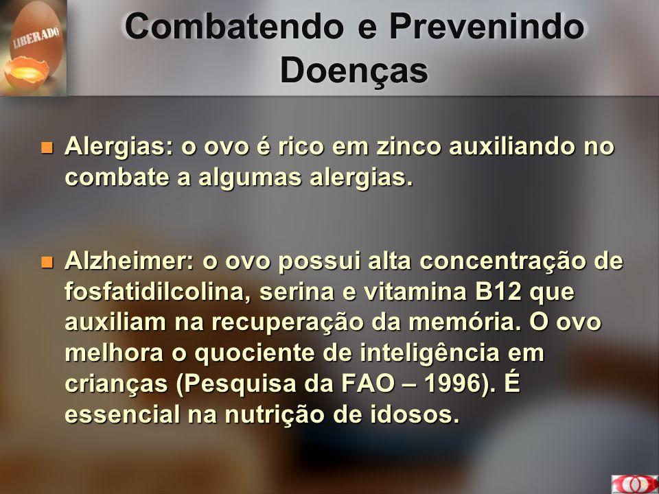 Combatendo e Prevenindo Doenças Alergias: o ovo é rico em zinco auxiliando no combate a algumas alergias. Alergias: o ovo é rico em zinco auxiliando n