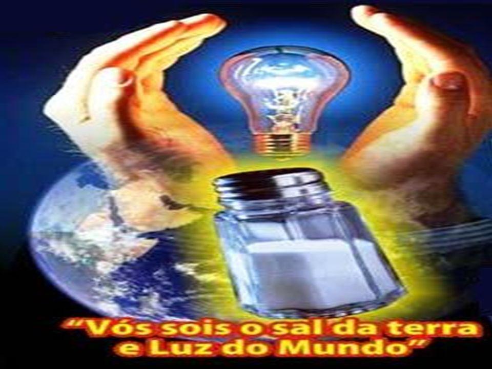 Peçamos a Deus muita LUZ para compreender essa missão e muita FORÇA para sermos de fato: - Sal da Terra e - Luz do Mundo...