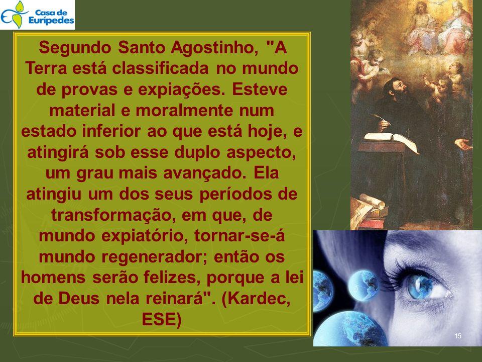 Segundo Santo Agostinho,