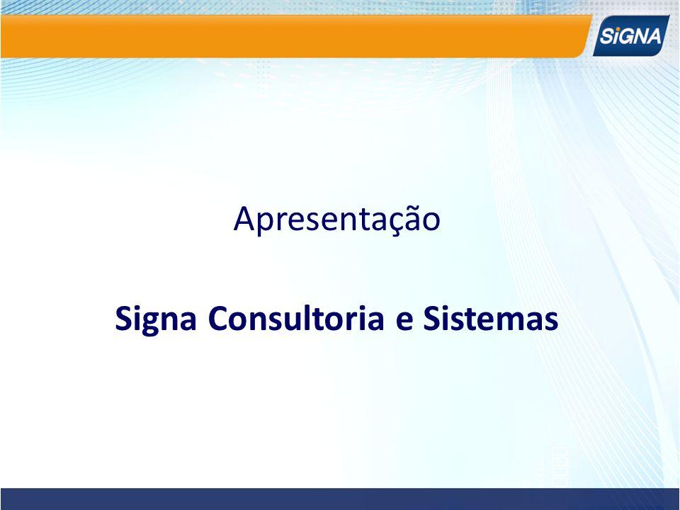Apresentação Signa Consultoria e Sistemas