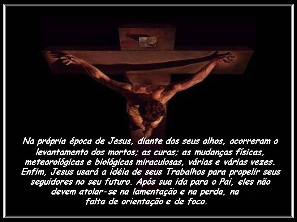 Pai, que está em mim, é quem faz as obras (João 14:10). Assim, Jesus pacientemente trabalha com os homens que não parecem conhecer melhor. Se suas pal