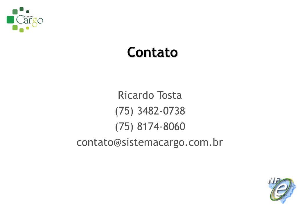 Ricardo Tosta (75) 3482-0738 (75) 8174-8060 contato@sistemacargo.com.br Contato