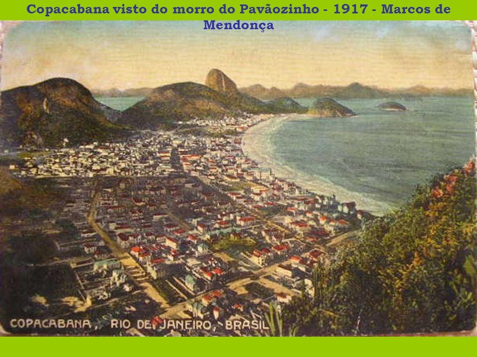 Copacabana visto do morro do Pavãozinho - 1917 - Marcos de Mendonça