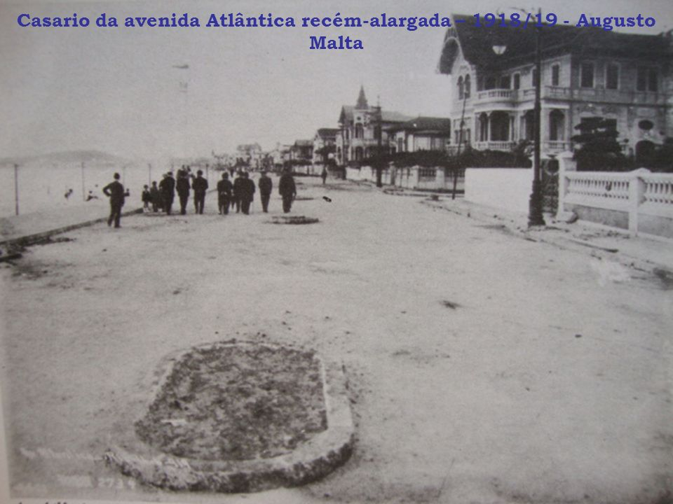 Casario da avenida Atlântica recém-alargada – 1918/19 - Augusto Malta