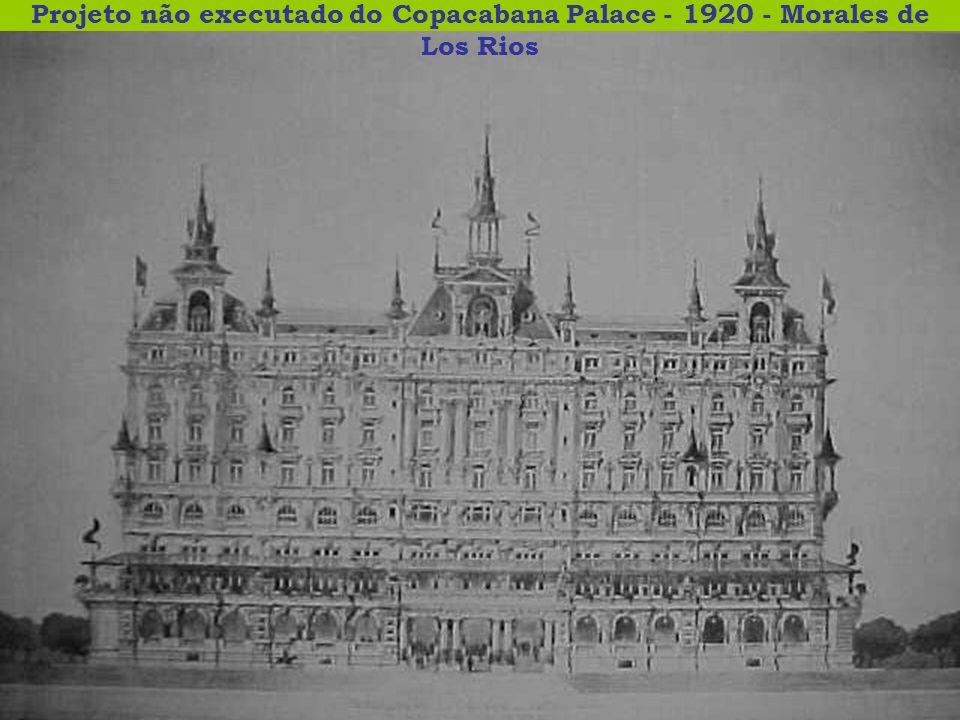 Projeto não executado do Copacabana Palace - 1920 - Morales de Los Rios
