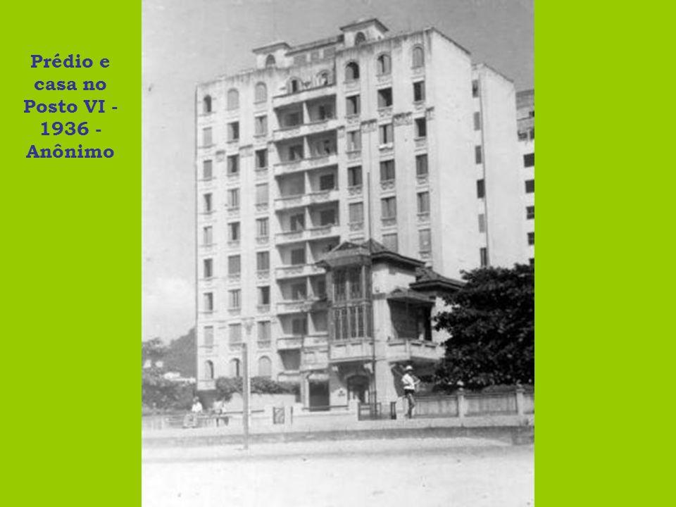 Prédio e casa no Posto VI - 1936 - Anônimo